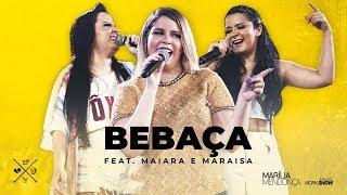Baixar Marília Mendonça - BEBAÇA feat. Maiara e Maraisa