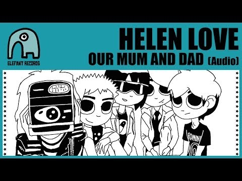 HELEN LOVE - Our Mum And Dad [Audio]