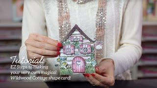 EZ Steps to Create Shaped Cards and Vellum Accents -Wildwood Cottage Collection