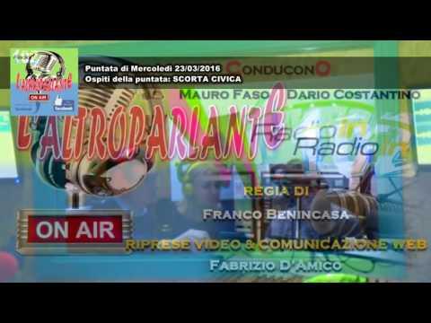 L'ALTROPARLANTE - MAURO FASO - RADIO IN: Puntata di mercoledì 23/03/2016