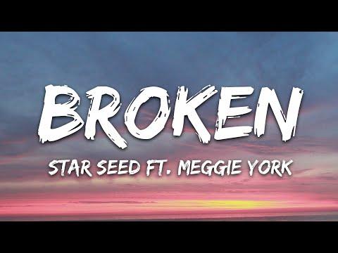 Star Seed - Broken Feat Meggie York