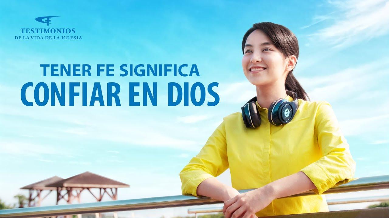 Testimonio cristiano   Tener fe significa confiar en Dios (Español Latino)