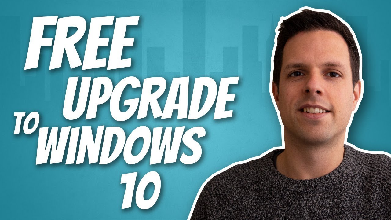 How To Upgrade To Windows 10 For 'Free' In 2020