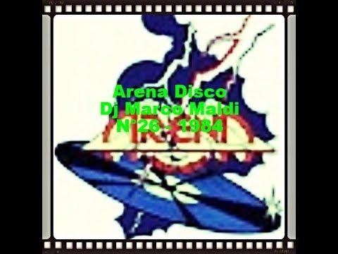 Arena Disco Dj Marco Maldi N°26 – 1984