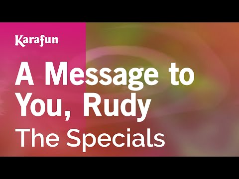 Karaoke A Message to You, Rudy - The Specials *