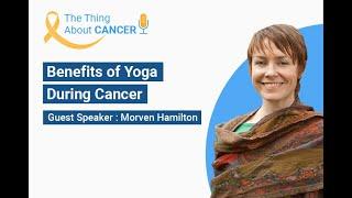TTAC : Benefits of Yoga During Cancer