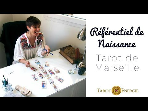 Tarot de Marseille | Le Référentiel de Naissance