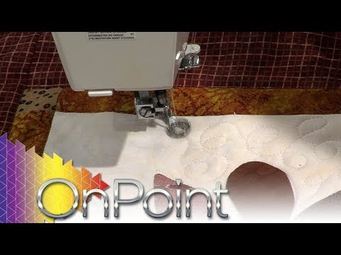 OnPoint Tutorials, Tips and Tours Ep. 206: Machine Quilting Basics
