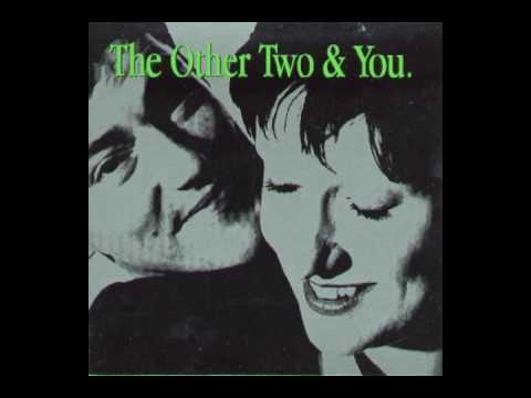 The Other Two - The Other Two & You (1993) (Full Album)