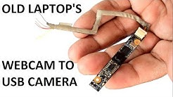 Old Laptop camera to USB Camera Conversion || How to make Laptop webcam to USB Video Camera