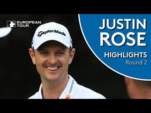 Justin Rose Highlights | Round 2 | 2018 WGC - HSBC Champions