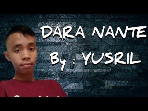Dara nante by yusril
