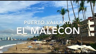 Puerto Vallarta Trip 2018: El Malecon Boardwalk