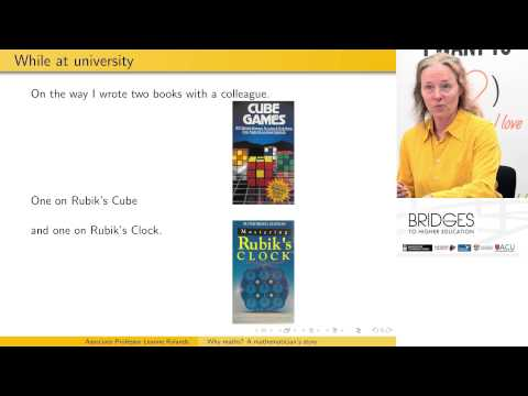 Why Maths? A Mathematician's Story - Dr Leanne Rylands