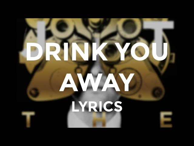 justin-timberlake-drink-you-away-lyrics-justintimberlake-pl