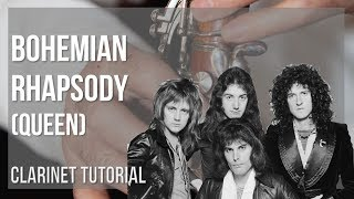How to play Bohemian Rhapsody by Queen on Clarinet Tutorial