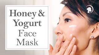 How To Make A Natural, Easy And Effective Face Mask At Home: Honey And Yogurt Face Mask Thumbnail