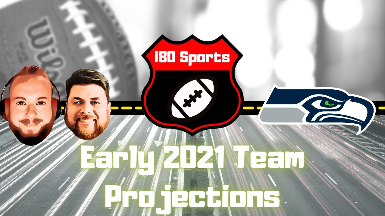 Early 2021 NFL Projections- Seattle Seahawks