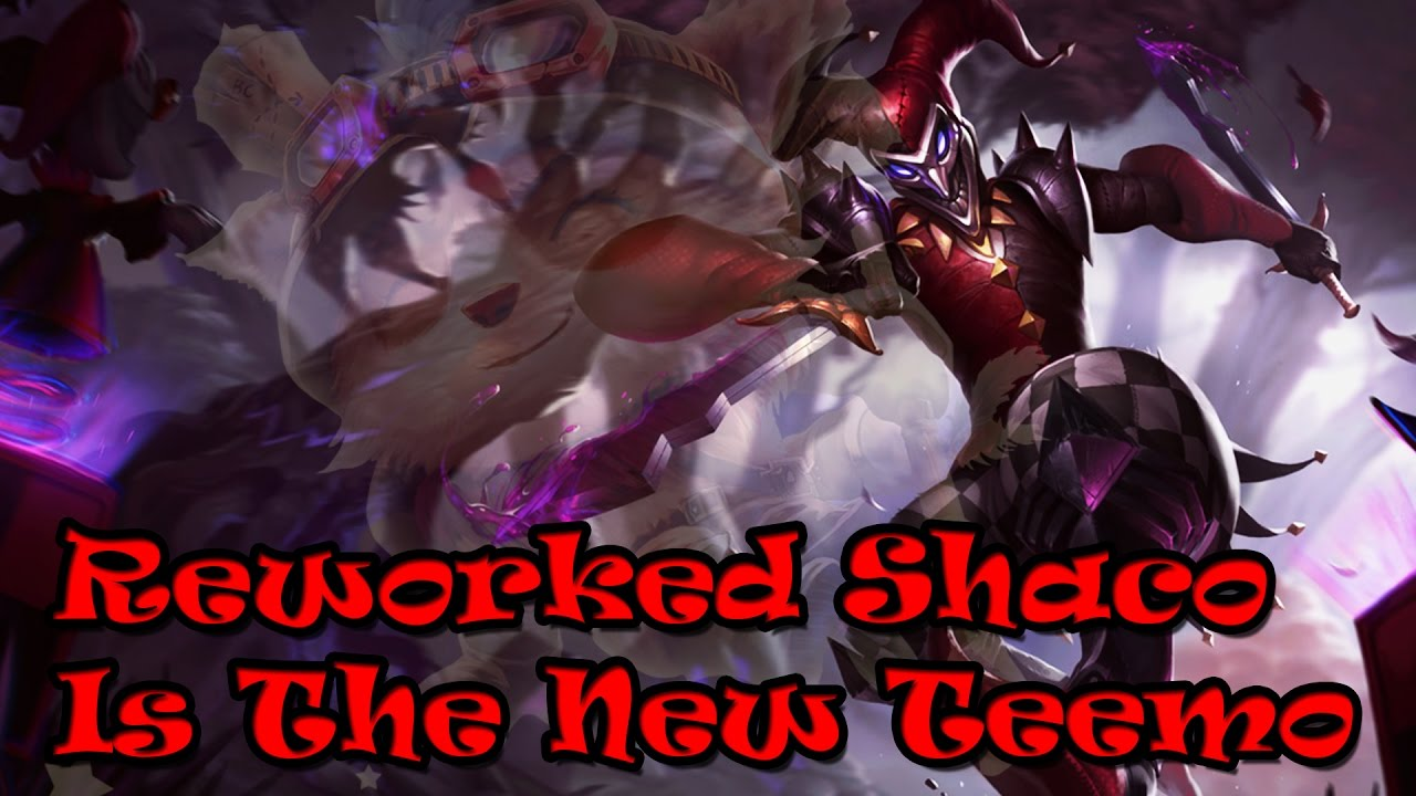 Shaco Build S7: New Reworked Shaco Pre Season 7 Is The New Teemo