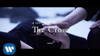 a crowd of rebellion - The Crow
