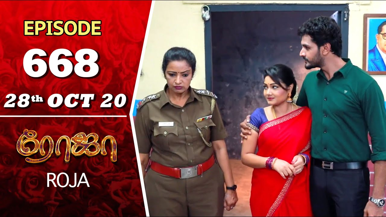 ROJA Serial | Episode 668 | 28th Oct 2020 | Priyanka | SibbuSuryan | SunTV Serial |Saregama TVShows