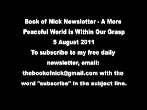 Book of Nick Newsletter - A More Peaceful World is Within Our Grasp