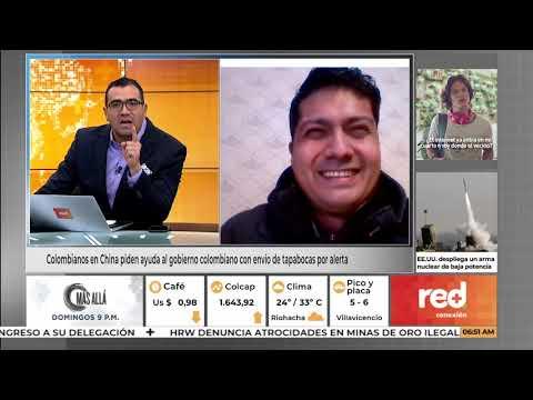 Red+ | Colombianos En China Piden Ayuda Al Gobierno Colombiano Con Envío De Tapabocas Por Alerta