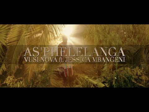 Vusi Nova - As'phelelanga (OFFICIAL VIDEO) [Feat. Jessica Mbangeni]