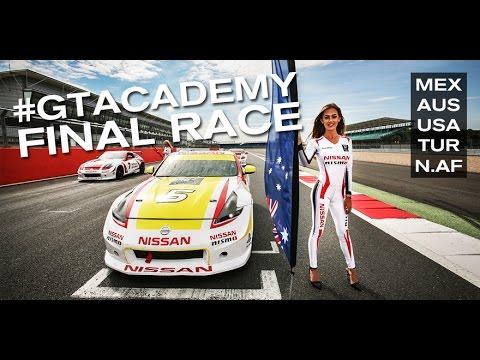 GT ACADEMY 2015 - Final Race (Full), USA, AUS, N Africa, Turkey, Mexico