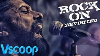 Cover images ROCK ON REVISITED Video Song | Rock On 2, Farhan Akhtar, Shraddha Kapoor #VSCOOP
