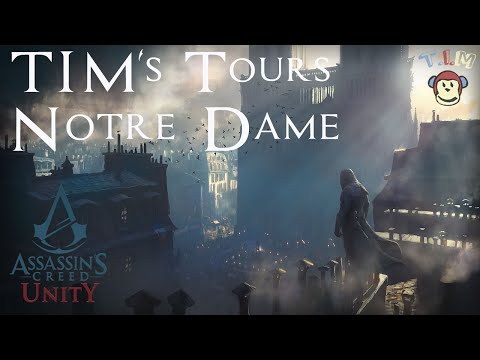 Assassin's Creed Unity [Paris Simulator: 1793] Notre Dame Tour PS4 Gameplay w/commentary