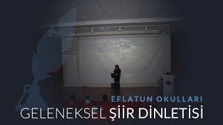 Eflatun Okulları - Şiir Dinletisi