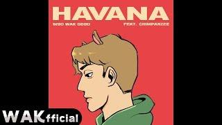 우왁굳 - 하바나(Havana) ft. 지잉좌