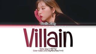 Stella Jang (스텔라장) - Villain (빌런) (Color Coded Lyrics Eng/Rom/Han/가사)