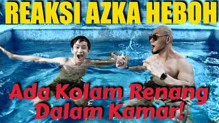 AZKA HEBOH, KOLAM RENANG DI DALAM KAMAR!  (DEDDY CORBUZIER Holiday with Love)