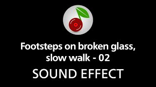 Footsteps on broken glass, slow walk - 02, sound effect