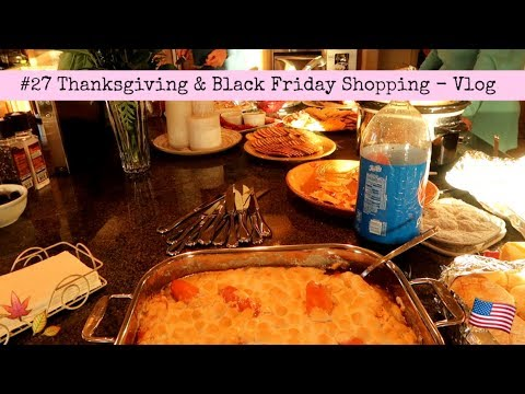 #27 Thanksgiving and Black Friday Shopping - Vlog // EXCHANGE YEAR USA 2017/2018