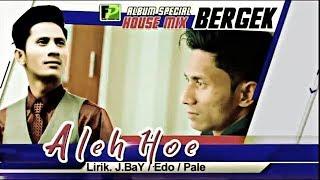 Download Mp3 Lagu Aceh 2018 Bergek Aleh Hoe