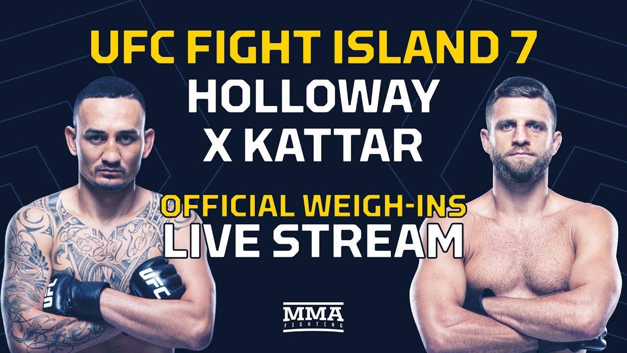 UFC Fight Island 7: Holloway vs. Kattar Official Weigh-In Live Stream - MMA Fighting - MMAFightingonSBN