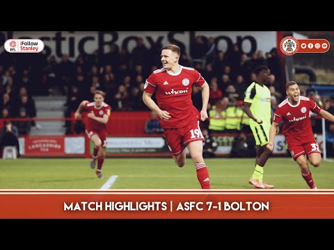 ⚽ MATCH HIGHLIGHTS   Accrington Stanley 7-1 Bolton Wanderers