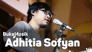 adhitia sofyan full concert bukamusik
