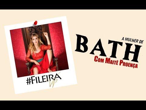 """""""A mulher de Bath"""" com Maitê Proença - #FileiraVip"""