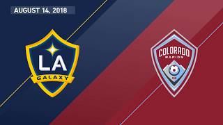 HIGHLIGHTS: LA Galaxy vs. Colorado Rapids | August 14, 2018