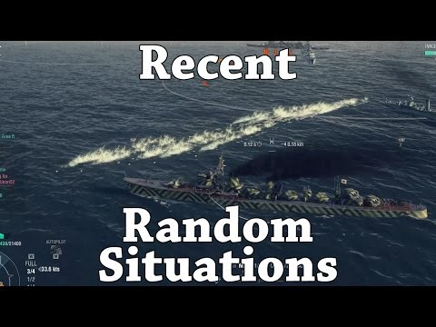 WoWS: Recent Random Situations