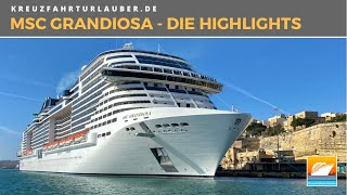 MSC Grandiosa - Die Highlights im Rundgang - MSC Cruises / MSC Virtuosa