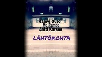 Kalevi Gutci - Lähtökohta feat. Mc Rambo & Antti Karsee