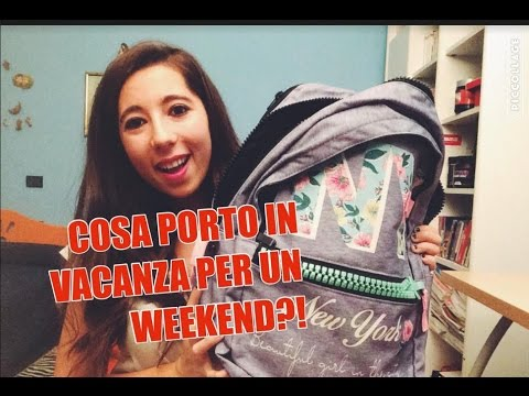 COSA PORTO IN VACANZA PER UN WEEKEND? #WHATSINMYMITAMA