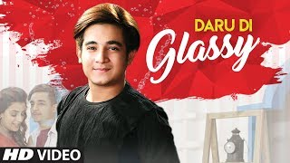 New Punjabi Songs 2019 | Daru Di Glassy (Full Song) Siddharth Sachdeva | Latest Punjabi Songs 2019