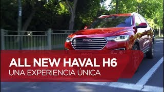 All New Haval H6 - Una experiencia única