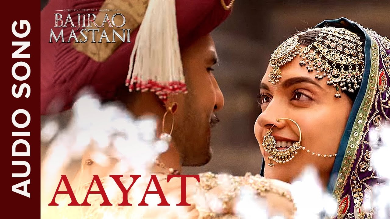 Aayat | Full Audio Song | Bajirao Mastani | Ranveer Singh, Deepika Padukone